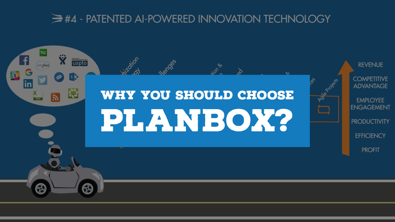 Why Choose Planbox?