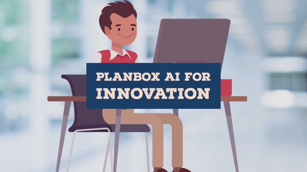 Planbox AI for Innovation