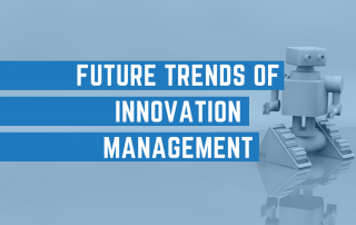 Future Trends of Innovation Management
